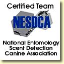 Certified team- national entomology scent detection canine association